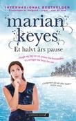 """""""Et halvt års pause"""" av Marian Keyes"""