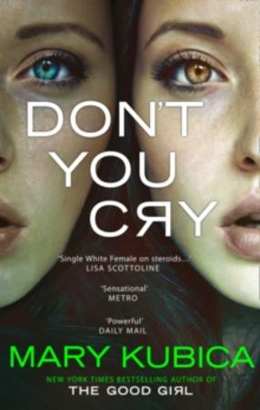 """Don't you cry"" av Mary Kubica"