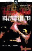 """""""Helvetets helter"""" av Darren Shan"""