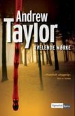 """""""Kvelende mørke"""" av Andrew Taylor"""