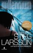 """Luftslottet som sprengtes"" av Stieg Larsson"