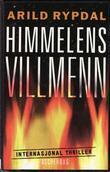 """""""Himmelens villmenn - roman"""" av Arild Rypdal"""