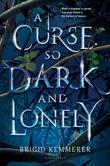 """""""A curse so dark and lonely"""" av Brigid Kemmerer"""
