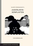 """""""En kort introduksjon til Jugoslavia-konflikten"""" av Svein Mønnesland"""