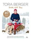 """""""Strikk med Tora 40 herlige strikkeprosjekter til hele familien"""" av Tora Berger"""