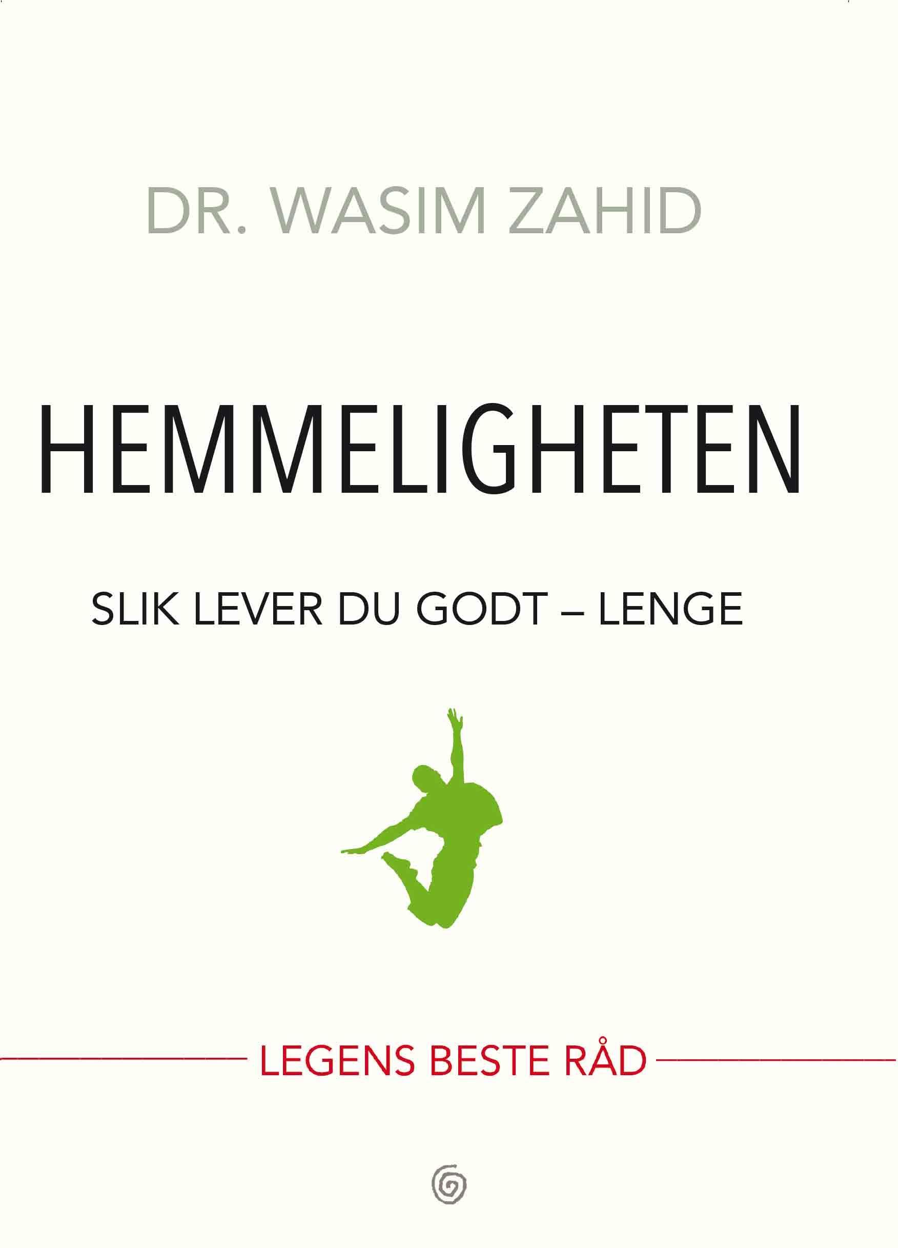 """""""Hemmeligheten - slik lever du godt - lenge"""" av Wasim Zahid"""