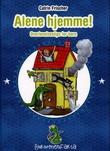 """""""Alene hjemme! overlevelsestips for barn"""" av Catrin Frischer"""