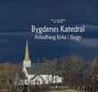 """""""Bygdenes katedral - Alstadhaug kirke i Skogn"""" av Per Arvid Lyngstad"""