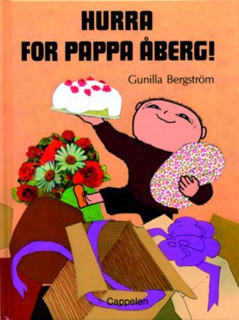 """""""Hurra for pappa Åberg!"""" av Gunilla Bergström"""