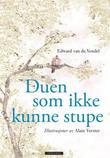 """""""Duen som ikke kunne stupe"""" av Edward Van de Vendel"""