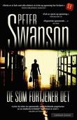 """""""De som fortjener det"""" av Peter Swanson"""