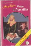 """""""Angelique - The Road to Versailles Bk. 2"""" av Sergeanne Golon"""