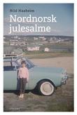 """Nordnorsk julesalme - roman"" av Hild Haaheim"