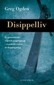 """""""Disippelliv et gjennomtenkt, velprøvd gruppeopplegg - et praktisk verktøy for disippelgjøring"""" av Greg Ogden"""