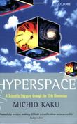"""Hyperspace A Scientific Odyssey through Parallel Universes, Time Warps, and the Tenth Dimension"" av Michio Kaku"