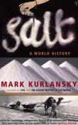 """""""Salt a world history"""" av Mark Kurlansky"""