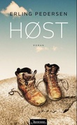 """""""Høst - roman"""" av Erling Pedersen"""
