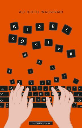 """""""Kjære søster"""" av Alf Kjetil Walgermo"""