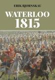 """""""Waterloo 1815"""" av Erik Bjørnskau"""
