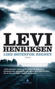 """""""Like østenfor regnet - roman"""" av Levi Henriksen"""