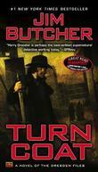 """""""Turn Coat - A novel of the Dresden Files"""" av Jim Butcher"""