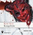 """""""Kongefrykt - nest etter Gud"""" av Kurt Aust"""
