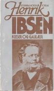 """""""Keiser og Galilæer - et verdenshistorisk skuespill"""" av Henrik Ibsen"""