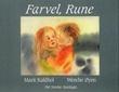 """""""Farvel, Rune"""" av Marit Kaldhol"""