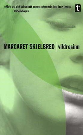 """""""Vildresinn - roman"""" av Margaret Skjelbred"""