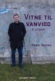 """""""Vitne til vanvidd"""" av Peder Jensen"""