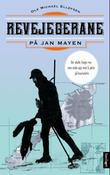 """""""Revejegerane på Jan Mayen - historisk dokumentar"""" av Ole M. Ellefsen"""