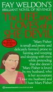 """""""The life and loves of a she devil"""" av Fay Weldon"""