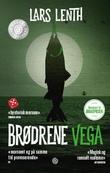 """""""Brødrene Vega roman"""" av Lars Lenth"""