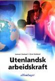 """Utenlandsk arbeidskraft"" av Lennart Hovland"