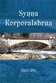 """""""Synna Korporalsbrua"""" av Odd Øie"""