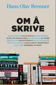 """""""Om å skrive"""" av Hans Olav Brenner"""