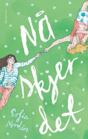 """""""Nå skjer det"""" av Sofia Nordin"""