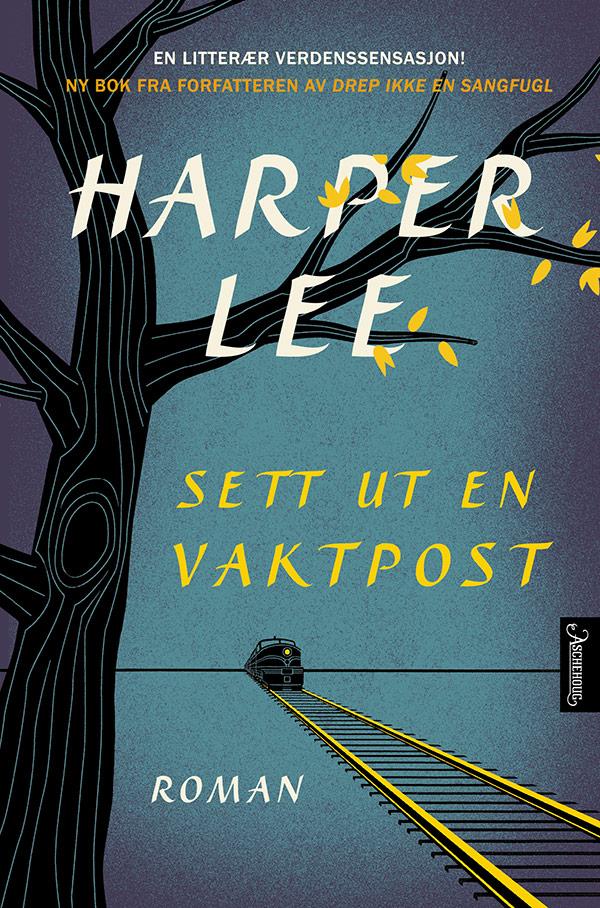 """Go set a watchman"" av Harper Lee"