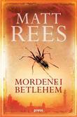 """""""Mordene i Betlehem"""" av Matt Rees"""