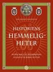 """""""Historiens hemmeligheter myter, magi og mysterier fra Atlantis til Harry Potter"""" av Jan Bojer Vindheim"""