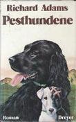 """""""Pesthundene - oversatt av Per Malde"""" av Richard Adams"""