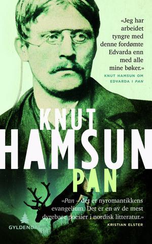 """""""Pan - av løitnant Thomas Glahns papirer"""" av Knut Hamsun"""