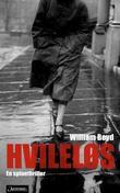 """""""Hvileløs en spionroman"""" av William Boyd"""