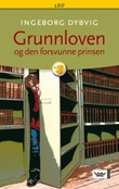 """""""Grunnloven og den forsvunne prinsen"""" av Ingeborg Dybvig"""