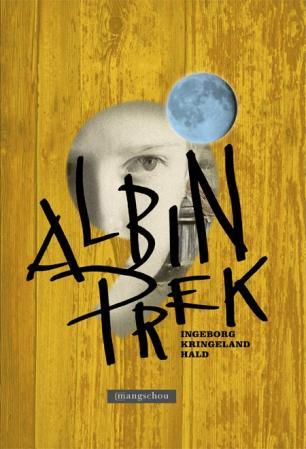 """""""Albin Prek"""" av Ingeborg Kringeland Hald"""