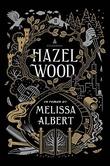 """""""Hazel Wood"""" av Melissa Albert"""