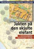 """""""Jakten på den skjulte elefant - kartozoologiske tekster i utvalg"""" av Tor Åge Bringsværd"""