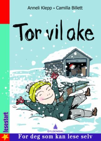 """""""Tor vil ake"""" av Anneli Klepp"""