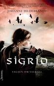 """""""Sigrid"""" av Johanne Hildebrandt"""