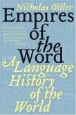 """Empires of the Word A Language History of the World"" av Nicholas Ostler"